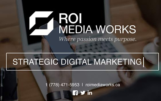 Online Marketing Agency in Canada - ROI Media Works Corp.