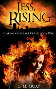 Jess Rising by D.M Guay