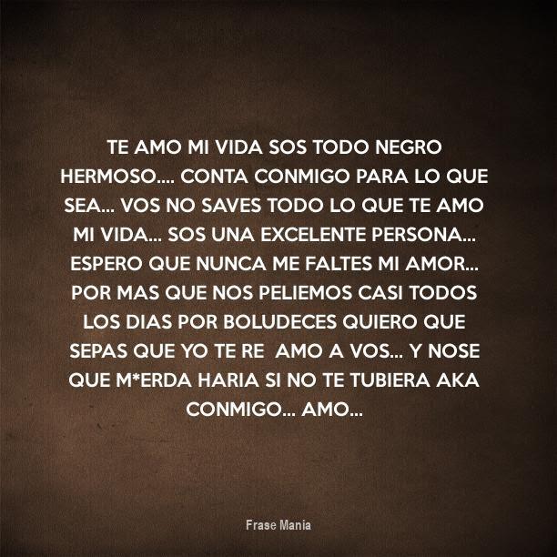 Frasesamor Te Amo Sos El Amor De Mi Vida Frases