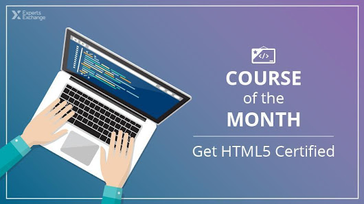 Get HTML5 Certified in July's Course of the Month