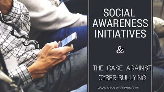Social Awareness initiatives and the stand against cyber bullying