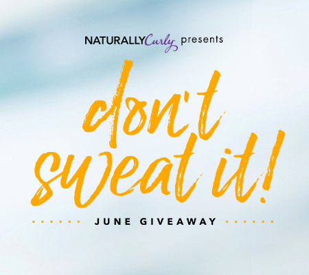 Enter to win Curly Hair prizes: Don't Sweat It Summer Giveaway https://www.naturallycurly.com/giveaways/Dont-Sweat-It-June-Giveaway