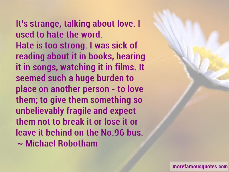 Love Is Such A Strong Word Quotes Top 4 Quotes About Love Is Such A