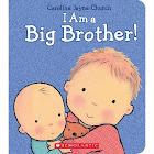 I Am a Big Brother! [Book]