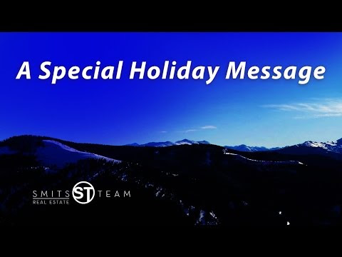 Colorado Resorts Real Estate Agent: A special holiday message