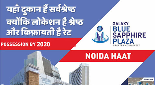 Galaxy Blue Sapphire Plaza, Retailshops, Office, Noida Extension -Mall