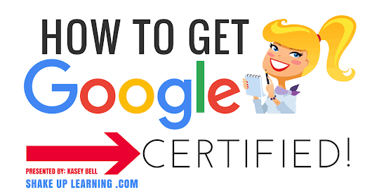 How to Get Google Certified! (Video Presentation) | Shake Up Learning