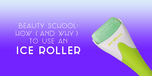 Beauty School: How (and Why) to Use an Ice Roller - Michelle Phan