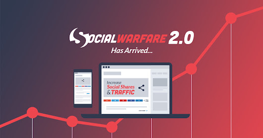 Introducing Social Warfare 2.0: The Update You've Been Waiting For - Warfare Plugins