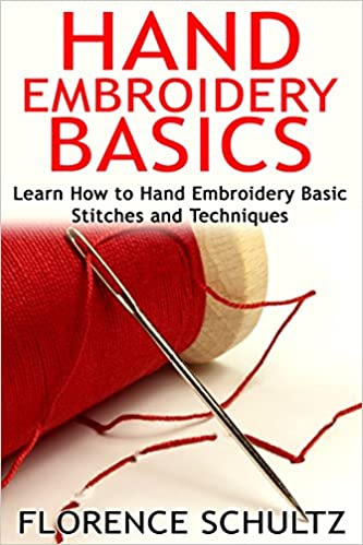 Hand Embroidery Basics