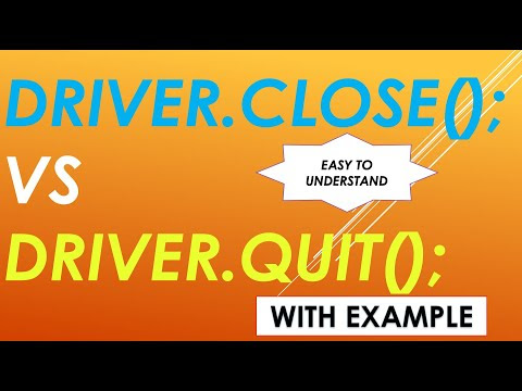 Difference between driver.close() and driver.quit()