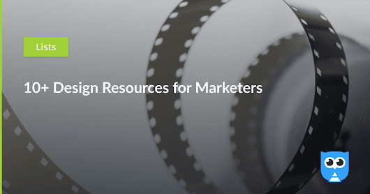 10+ Design Resources for Marketers