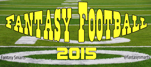 Kicking Off 2015 Fantasy Football Season | Fantasy Smarts