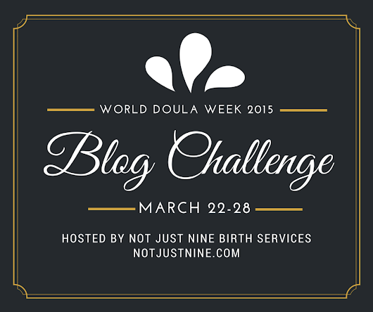 World Doula Week - What You Really want Your Doula to have In Her bag