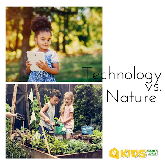 Technology vs.Nature – Why Outdoor Activities Are Essential for Kids – Kids Email Blog