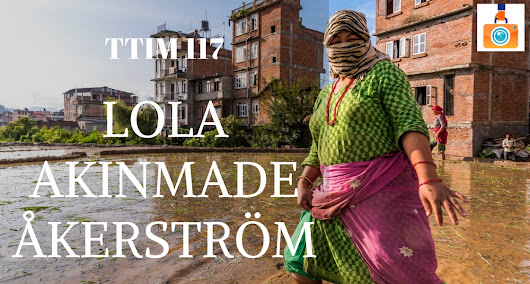 "TTIM 117 – Lola Akinmade Åkerström and ""Lagom"" 