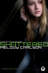 Shattered: A Daughter's Regret