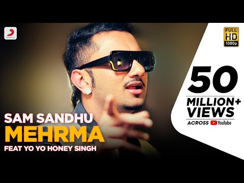 MEHRMA SONG LYRICS & VIDEO | SAM SANDHU | YO YO HONEY SINGH