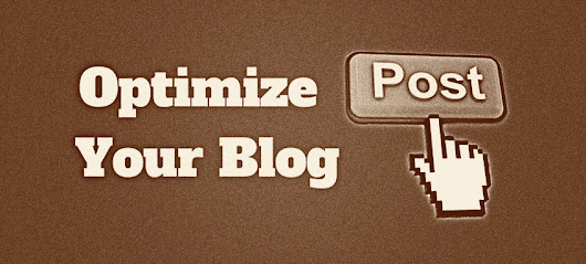 Easy steps to optimize your blog post for the search engines