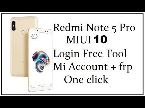 Redmi note 5 pro (miui10) Mi Account + frp Remove login free tool