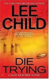Die Trying, by Lee Child