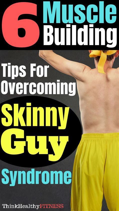build muscle   guide  skinny guys skinny guys