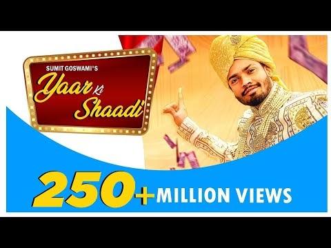 Yaar Ki Shaadi Lyrics Full Song Downlaod | SUMIT GOSWAMI | KHATRI | Haryanvi Songs 2019 | Sonotek