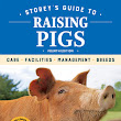 Storey's Guide to Raising Pigs by Kelly Klober ~ a Review