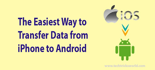 The Easiest Way to Transfer Data from iPhone to Android