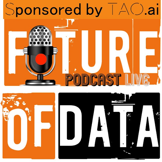 The Future of Data Podcast | conversation with leaders, influencers, and change makers in the World of Data & Analytics by AnalyticsWeek on Apple Podcasts