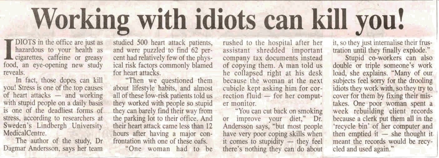 Can Working With Stupid People Kill You?