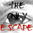 The Only Escape - Short Film