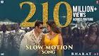 Slow Motion Lyrics - Salman Khan | Bharat