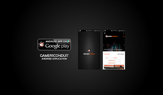 GamersConduit Android Google App « Profound Syntax Interactive
