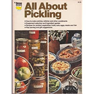 All About Pickling