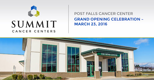 Join Us for the Grand Opening of Our Post Falls Cancer Center - Summit Cancer Centers