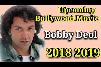 Bobby Deol Upcoming Movies 2019