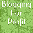 Amazon.com: Blogging For Profit: 21 Non-Geeky Ways To Make More Money Blogging eBook: Eleanor Lancaster: Kindle Store