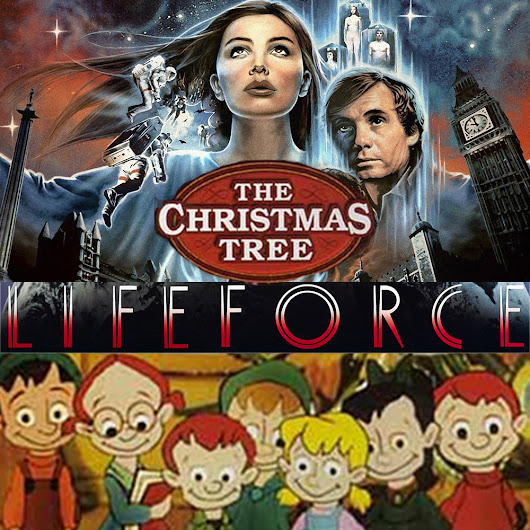 Week 57: The Tree Force (Lifeforce, The Christmas Tree)