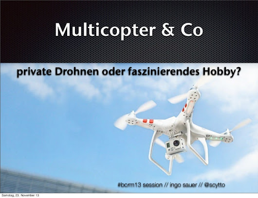Quadrocopter: Private Drohne oder tolles Hobby?