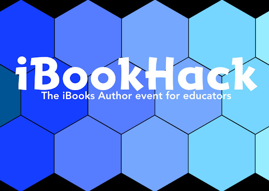 iBookHack- The iBooks Author event for educators.