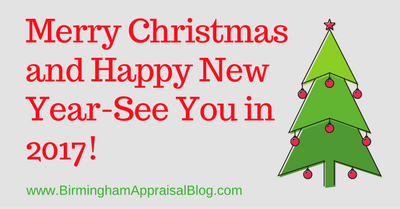 Merry Christmas and Happy New Year-See You in 2017! • Birmingham Appraisal Blog