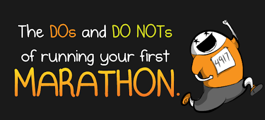 The DOs and DO NOTs of running your first marathon - The Oatmeal