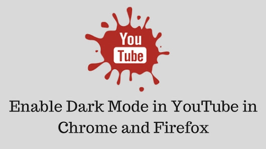 How to Enable Dark Mode in YouTube in Chrome and Firefox on Mac or Windows PC | Tech Tip Trick