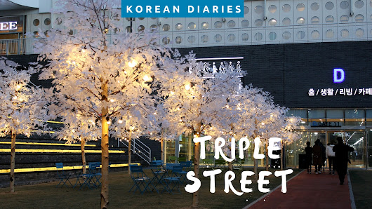 Where To Go In Songdo - Triple Street Mall Tour (video) • Wonderlifeofsara