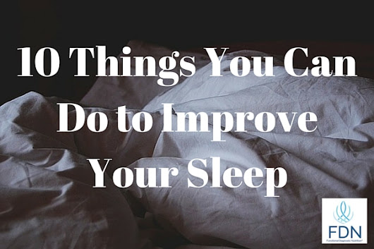 10 Things You Can Do to Improve Your Sleep