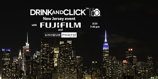 Drink and Click™ New Jersey Event with Fujifilm and Unique Photo - Featuring the GFX 50S Medium Format