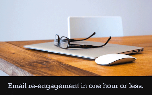 How to Automate an Email Re-engagement Series in Under an Hour