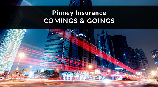 Pinney Insurance Comings and Goings | Pinney Insurance