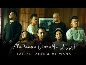 Lirik Lagu Aku Tanpa CintaMu 2021 - Faizal Tahir & Mirwana